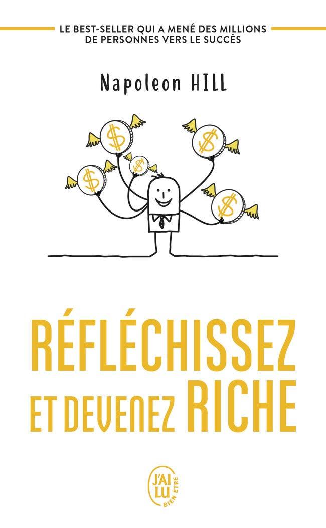 Livre Réfléchissez et devenez riche de Napoléon Hill aux éditions J'ai Lu