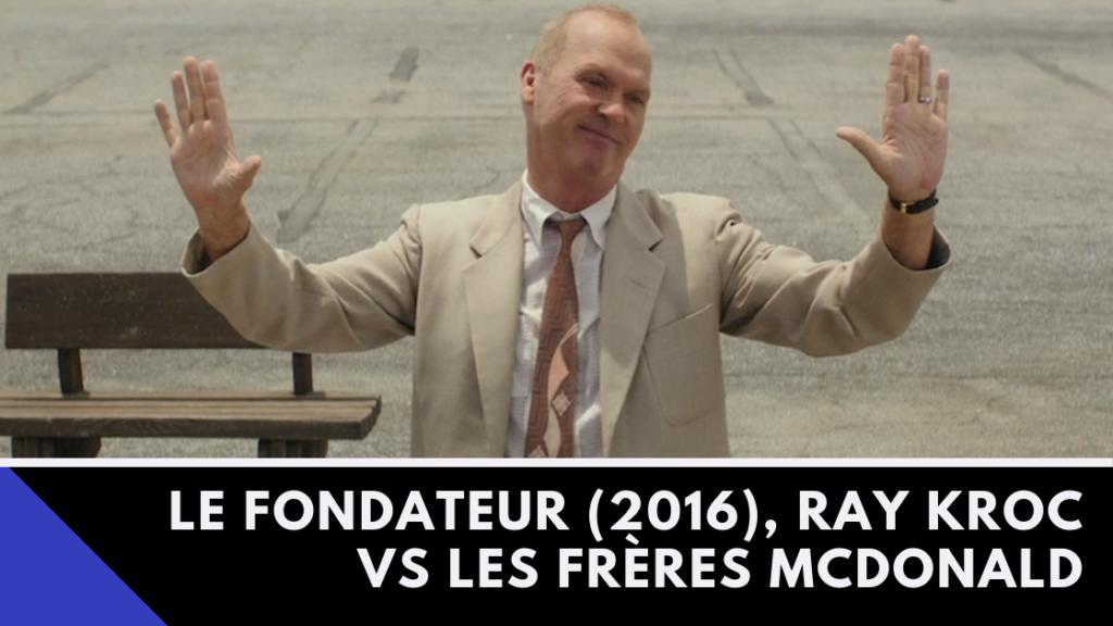 """Critique de film Le Fondateur Ray Kroc """"franchisés"""" !"""
