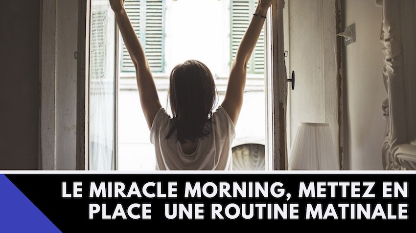 Couverture de l'article sur le Miracle Morning et la routine matinale