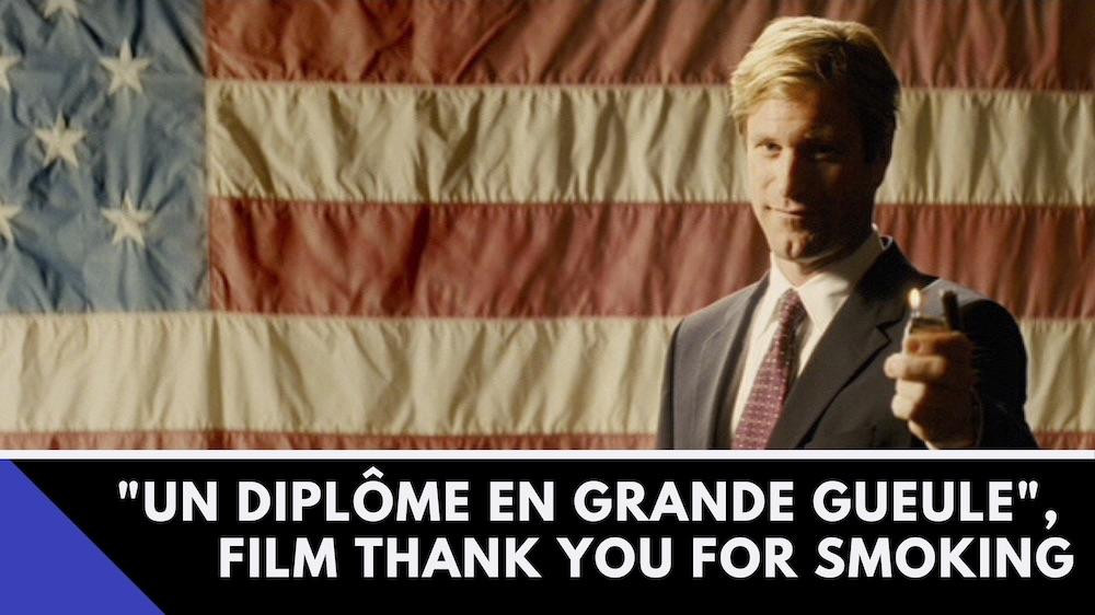 Scène du film Thank you for smoking, Nick Naylor