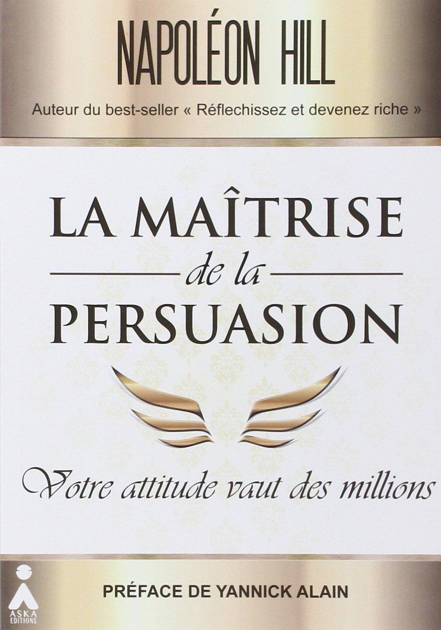 Couverture livre Maitrise de la persuasion Napoleon hill